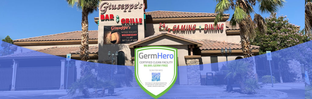 Giuseppes Las Vegas is Germ Hero Certified Clean Facility 99.99% Germ Free